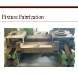 Fabrication Fixture